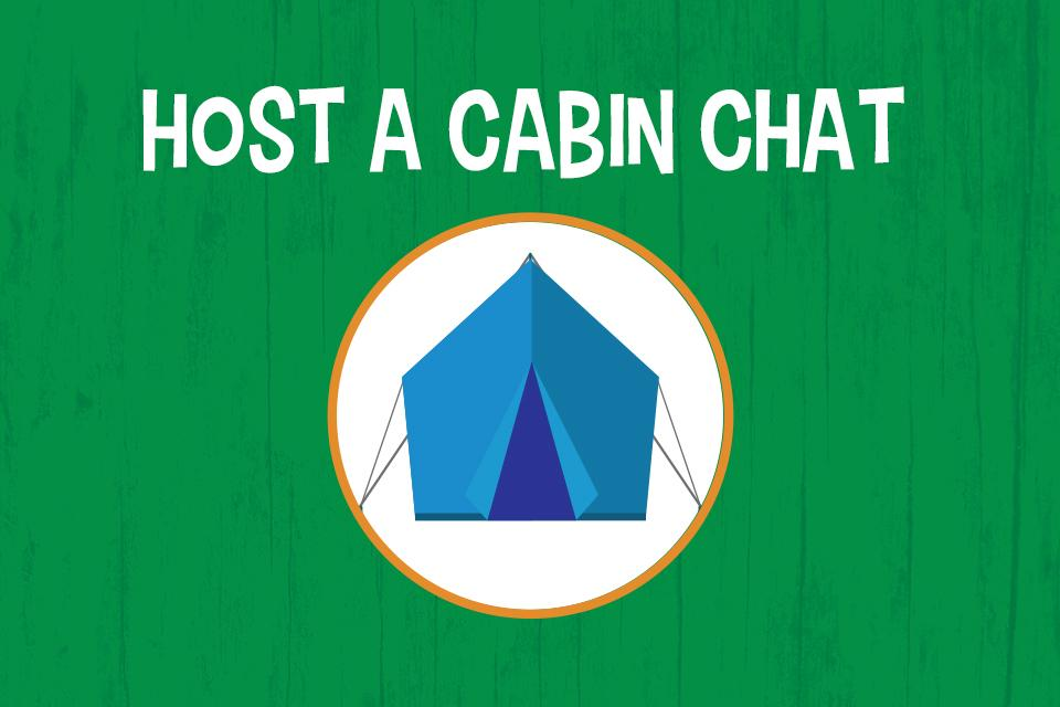 Host a Cabin Chat